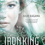 Review: The Iron King by Julie Kagawa + Bonus Winter's Passage Review!
