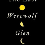 Waiting on Wednesday: The Last Werewolf