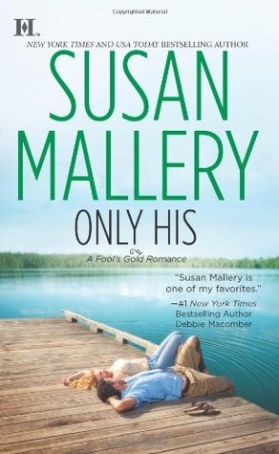 Review: Only His by Susan Mallery