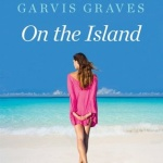 Review: On the Island by Tracey Garvis-Graves