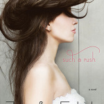 Review: Such a Rush by Jennifer Echols