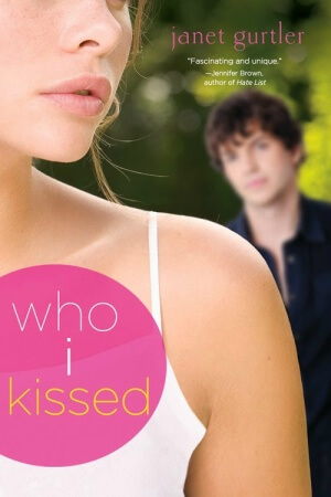 Review: Who I Kissed by Janet Gurtler + Guest Post!