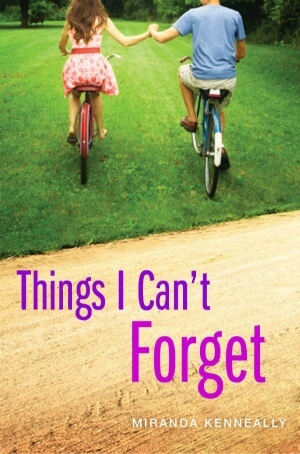 Review: Things I Can't Forget by Miranda Kenneally + Guest Post