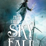 Waiting On Wednesday: Let the Sky Fall