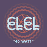 Thursday Tracks: 40 Watt