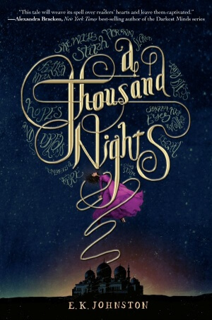 Giveaway: A Thousand Nights by E.K. Johnston