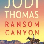 Q&A with Jodi Thomas | Ransom Canyon Blog Tour
