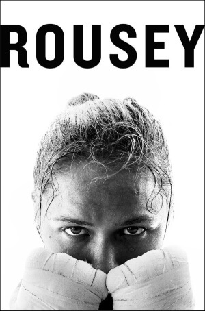 Review: My Fight / Your Fight by Ronda Rousey