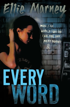 Every Word by Ellie Marney   Blog Tour