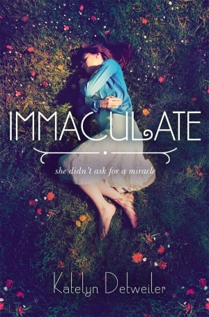Review: Immaculate by Katelyn Detweiler