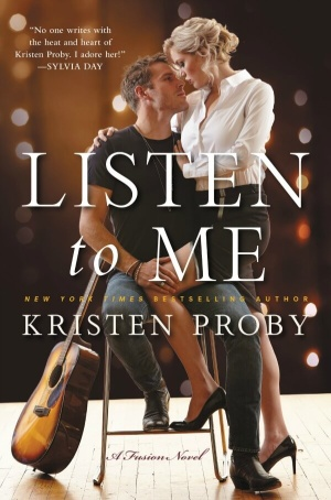 Review: Listen To Me by Kristen Proby