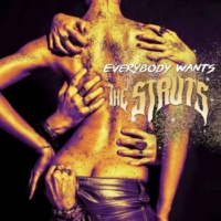 The Struts Everybody Wants Gone with the Words
