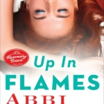 Review: Up in Flames by Abbi Glines