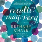 Blog Tour: Results May Vary by Bethany Chase | Review + Writing Playlist + Giveaway!