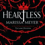 Review: Heartless by Marissa Meyer
