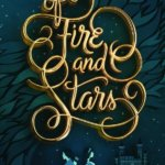 Review: Of Fire and Stars by Audrey Coulthurst